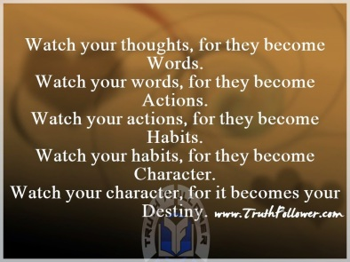 Watch-your-thoughts-words-actions-habits